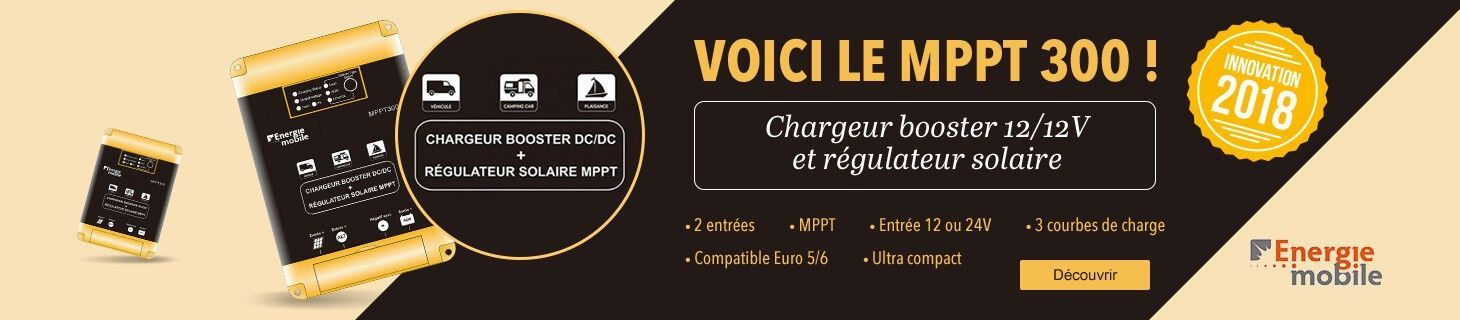 ENERGIE MOBILE MPPT 300 : Chargeur-booster bateau & camping-car